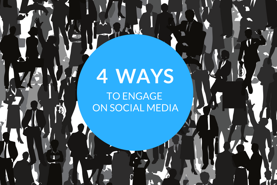 WAYS TO ENGAGE ON SOCIAL MEDIA